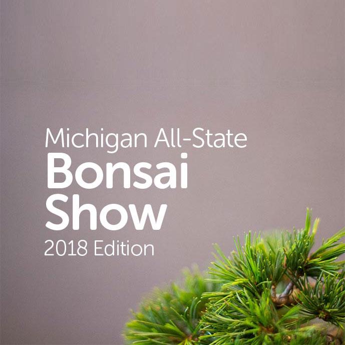 Michigan All-State Bonsai Show 2018